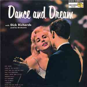 Dick Richards And His Orchestra - Dance and Dream
