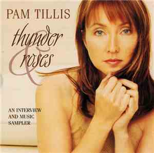Pam Tillis - Thunder & Roses -  An Interview And Music Sampler
