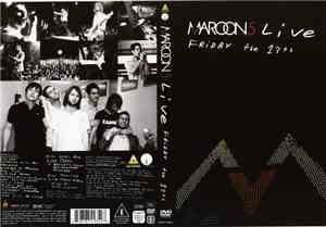 Maroon 5 - Live - Friday The 13th