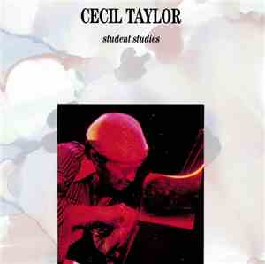 Cecil Taylor - Student Studies