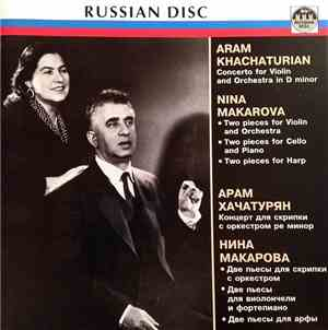 Aram Khachaturian / Nina Makarova - Violin Concerto / Two Pieces For Violin ...