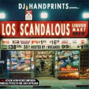 DJ Handprints - Los Scandalous Mix