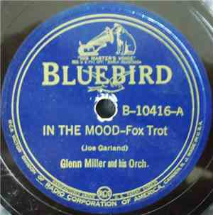 Glenn Miller And His Orch. - In The Mood / I Want To Be Happy