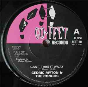 Cedric Myton & The Congos - Can't Take It Away