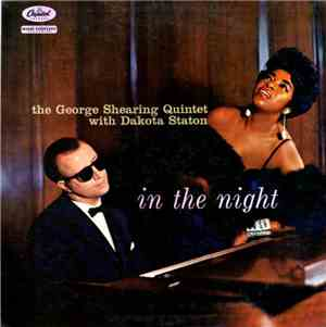 The George Shearing Quintet With Dakota Staton - In The Night