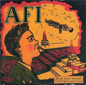 AFI - Shut Your Mouth And Open Your Eyes