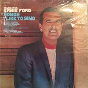 Tennessee Ernie Ford - Songs I Like To Sing