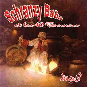 Various - Schranzy Baba Et Les 40 Boomers