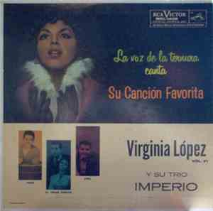 Virginia López Y Su Trio Imperial - Vol. VI