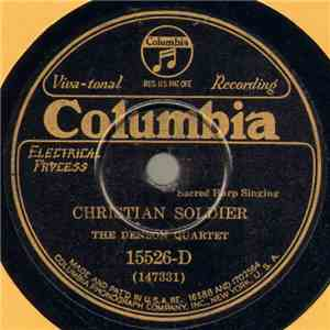 The Denson Quartet - Christian Soldier / I'm On My Journey Home