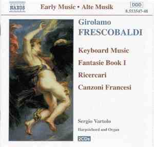 Girolamo Frescobaldi - Keyboard Music : Fantasie Book 1