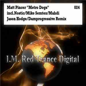 Matt Pincer - Metro Dogs