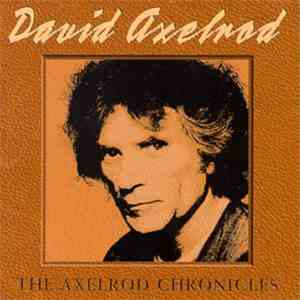 David Axelrod - The Axelrod Chronicles
