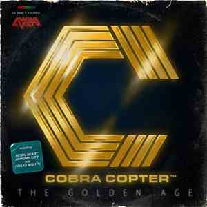 Cobra Copter - The Golden Age