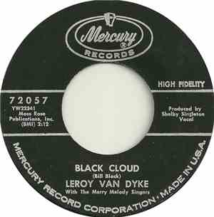 Leroy Van Dyke With The Merry Melody Singers - Black Cloud