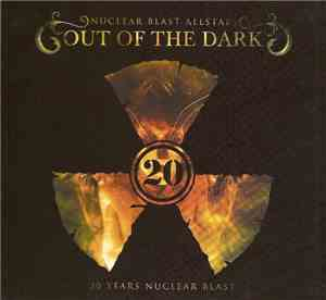 Nuclear Blast Allstars - Out Of The Dark - 20 Years Nuclear Blast