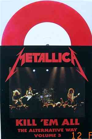 Metallica - Kill 'em All - The Alternative Way Volume 3