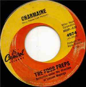 The Four Preps - Charmaine / Hi Ho Anybody Home