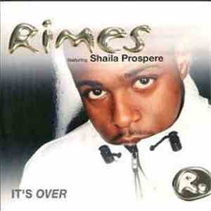 Rimes Featuring Shaila Prospere - It's Over