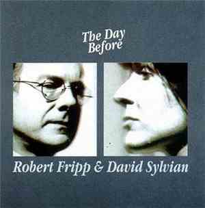 Robert Fripp & David Sylvian - The Day Before