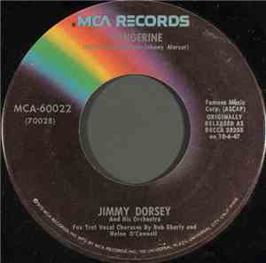 Jimmy Dorsey And His Orchestra - Tangerine / It Happened In Hawaii