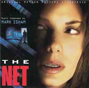 Mark Isham - The Net (Original Motion Picture Soundtrack)