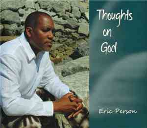 Eric Person - Thoughts On God